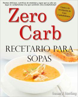 Zero Carb Recetario para Sopas
