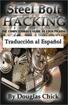 Saeta de acero de Hacking, deportes bloqueo de la guía recoger (Steel Bolt Hacking)