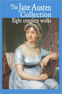 The Jane Austen Collection : Eight Complete Works