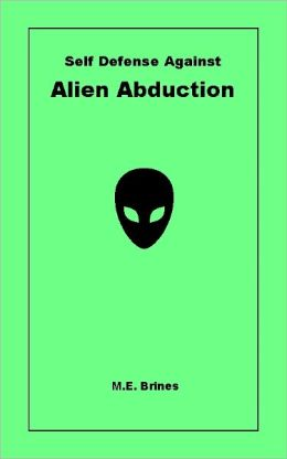 Self-Defense Against Alien Abduction