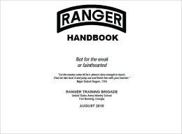 Ranger Handbook: The Official U.S. Army Ranger Handbook SH21-76, Revised August 2010