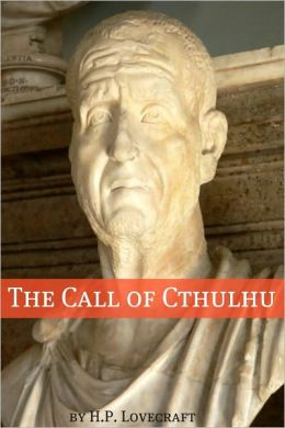 The Call of Cthulhu (Annotated with Critical Essay and H.P. Lovecraft Biography)