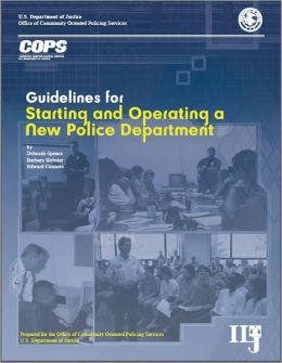 Guidelines for Starting and Operating a New Police Department