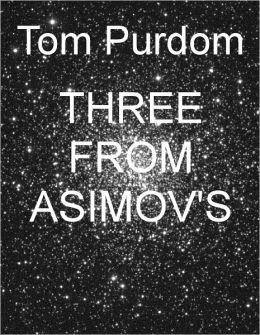 Three from Asimov's