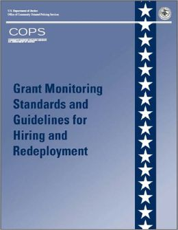 Grant Monitoring Standards and Guidelines for Hiring and Redeployment
