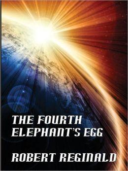 The Fourth Elephant's Egg: The Hypatomancer's Tale, Book 3