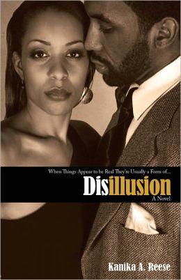 Disillusion a novel