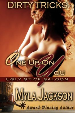 One Up On You (Dirty Tricks #1)