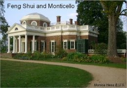 The Feng Shui of Monticello