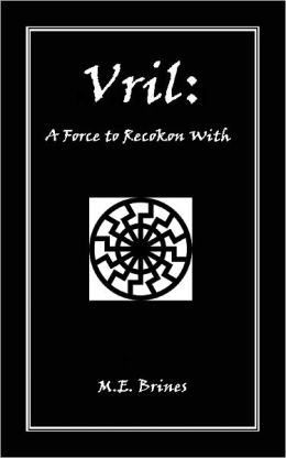 Vril: A Force to Reckon With