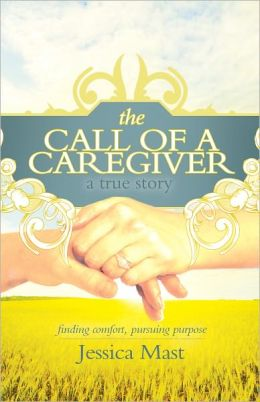 The Call of a Caregiver: Finding Comfort, Pursuing Purpose
