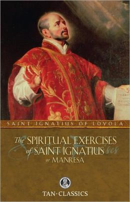TAN Classic: The Spiritual Exercises of St Ignatius