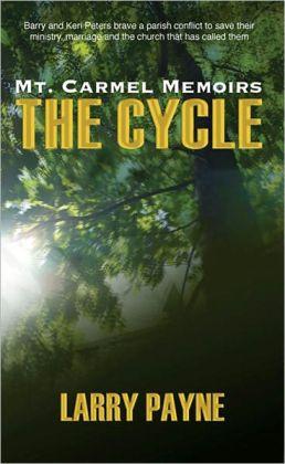 Mt. Carmel Memoirs: The Cycle