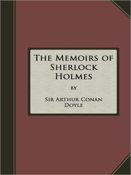The Memoirs of Sherlock Holmes - High Quality, FREE Audiobook