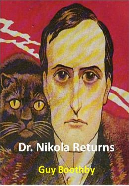 Dr. Nikola Returns w/ Direct link technology (A Detective Classic)