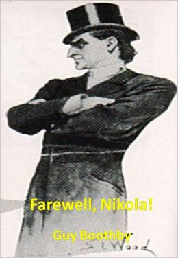 Farewell, Nikola! w/ Direct link technology (A Detective Classic)