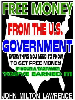 Free Money From The U.S. Government