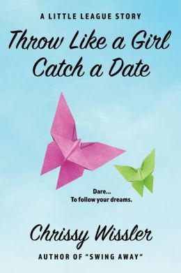 Throw Like a Girl, Catch a Date