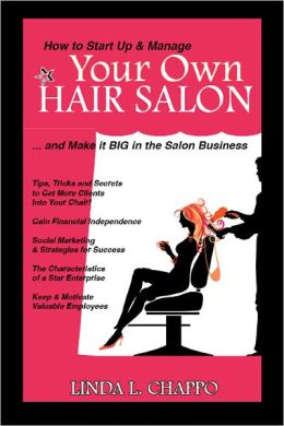 How to Start Up and Manage Your Own Hair Salon