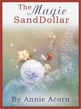 The Magic Sand Dollar