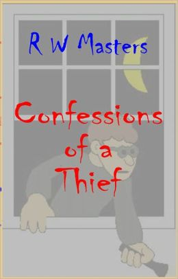 Confessions of a Thief
