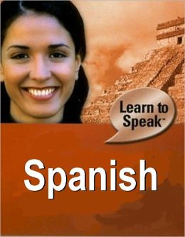 Learn to Speak Spanish