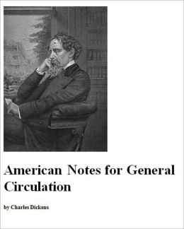 American Notes [Illustrated]