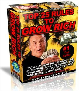 TOP 25 RULES TO GROW RICH