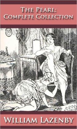 The Pearl: The Victorian Journal of Erotica - (Formatted & Optimized for Nook)