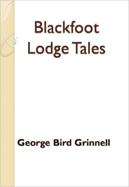 Blackfoot Lodge Tales w/ DirectLink Technology (Religious Book)