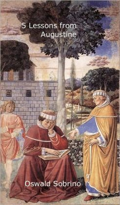 5 LESSONS FROM AUGUSTINE