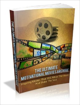 The Ultimate Motivational Movies Archive