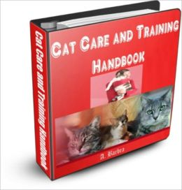 Cat Care and Training Handbook