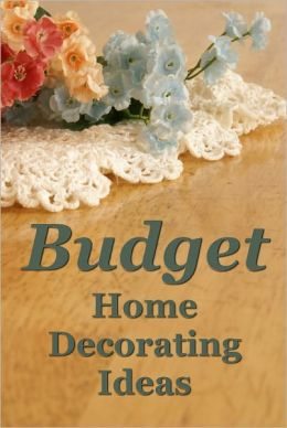 Budget Home Decorating Ideas