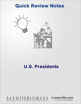 Quick Review: U.S. Presidents (American History)
