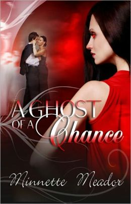 A Ghost of a Chance [Paranormal Multiple Partner Erotic Romance]