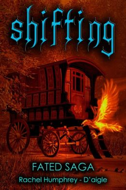 Shifting, Fated Saga Contemporary Young Adult Fantasy Series (Book Two)