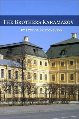 The Brothers Karamazov (Annotated with Critical Essay and Biography)