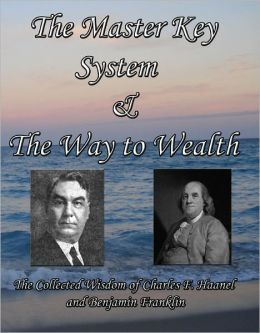 The Master Key System & The Way to Wealth