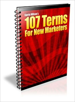 107 Terms For Internet Marketing