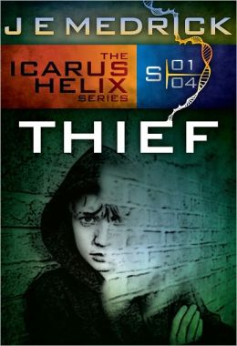 Thief (Icarus Helix #4)