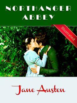 Northanger Abbey § Jane Austen (Illustrated)
