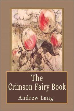 The Crimson Fairy Book: Fairy Tales for Children