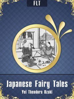Japanese Fairy Tales § Yei Theodora Ozaki