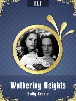 Wuthering Heights § Emily Bronte