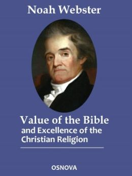 The Value of the Bible and Excellence of the Christian Religion