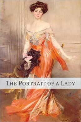 The Portrait of a Lady (Annotated - Includes Essay and Biography)