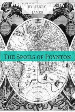 The Spoils of Poynton (Annotated - Includes Essay and Biography)