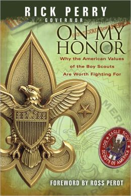 On My Honor: Why the American Values of the Boy Scouts Are Worth Fighting For