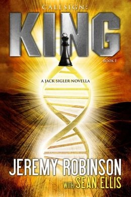 Callsign King - Book 1 (A Jack Sigler - Chess Team Novella)